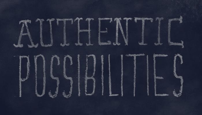 Authentic Possibilities